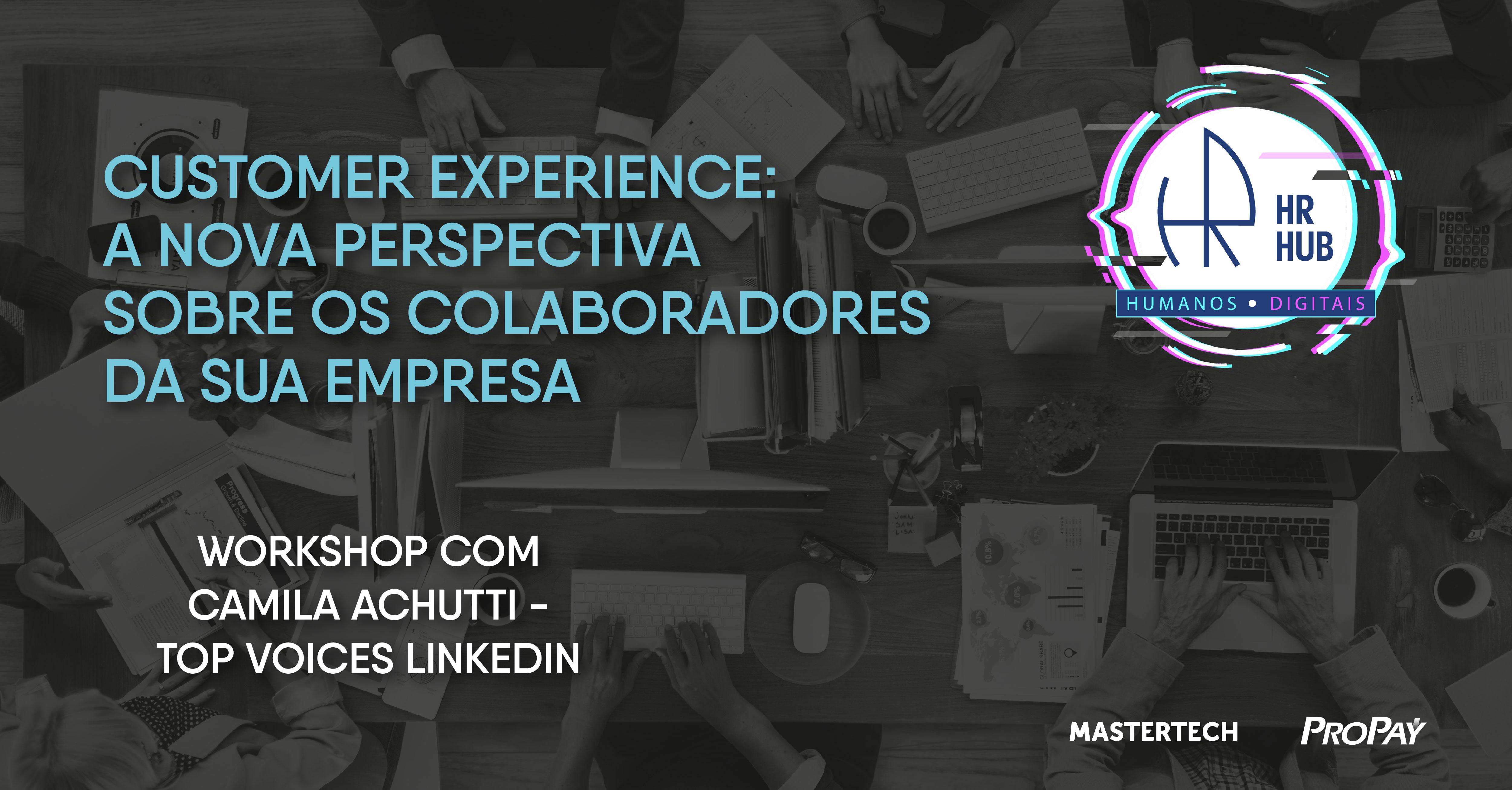 Customer Experience: a nova perspectiva sobre os colaboradores da sua empresa
