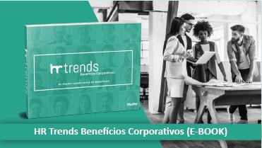 HR Trends Benefícios Corporativos